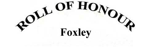 FOXLEY ROLL OF HONOUR
