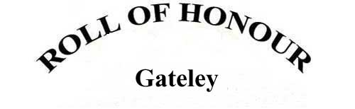 GATELEY ROLL OF HONOUR