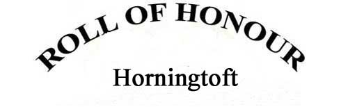 HORNINGTOFT ROLL OF HONOUR