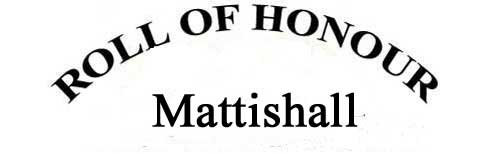 MATTISHALL ROLL OF HONOUR