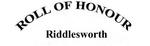 RIDDLESWORTH ROLL OF HONOUR