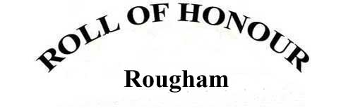 ROUGHAM ROLL OF HONOUR