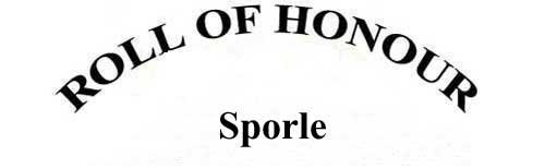 SPORLE ROLL OF HONOUR