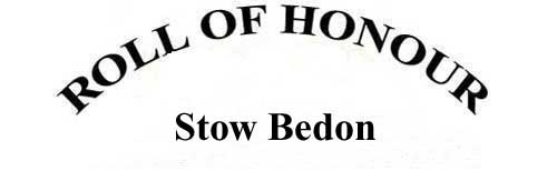 STOW BEDON ROLL OF HONOUR