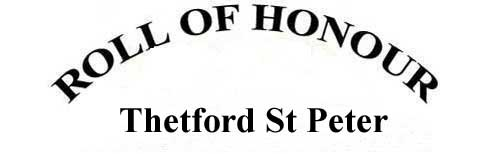 THETFORD ST PETER ROLL OF HONOUR