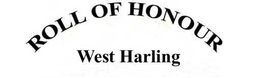WEST HARLING ROLL OF HONOUR
