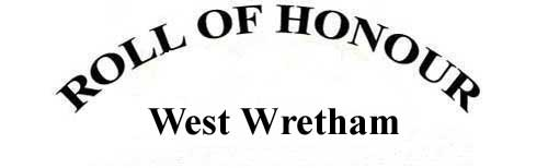 WEST WRETHAM ROLL OF HONOUR
