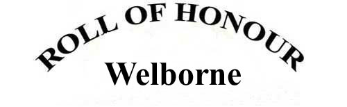 WELBORNE ROLL OF HONOUR