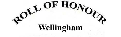 WELLINGHAM ROLL OF HONOUR