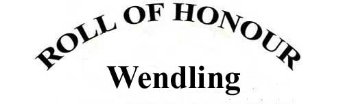 WENDLING ROLL OF HONOUR