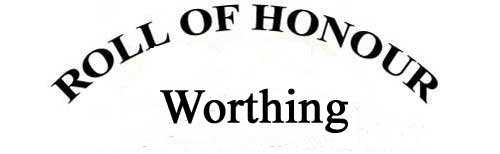 WORTHING ROLL OF HONOUR